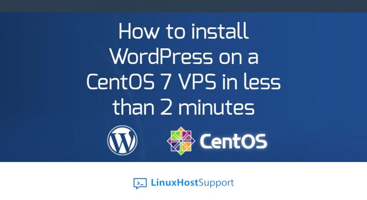 How to install WordPress with LEMP stack on CentOS 7 VPS.