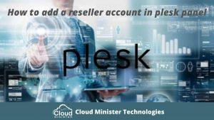 Reseller Account in Plesk Panel