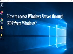 access Windows Server through RDP